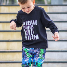 BE BRAVE FEARLESS BOLD & STRONG L/S