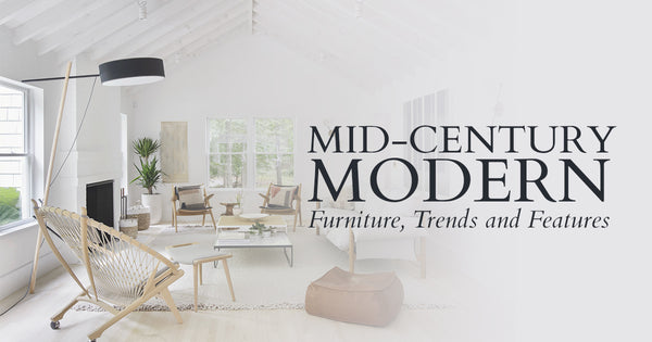 Mid-Century Modern: A Timeless Style