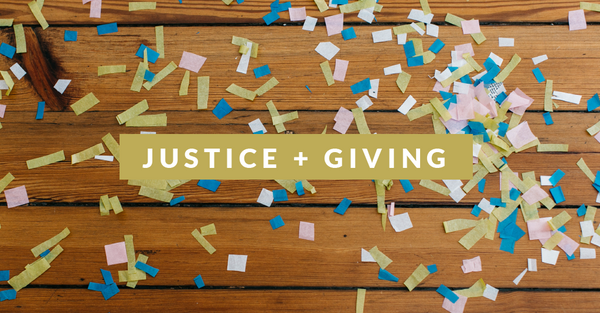 Justice + Giving Update