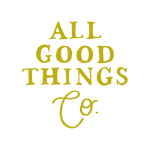 All Good Things Co.