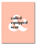 Called, Equipped, Sent