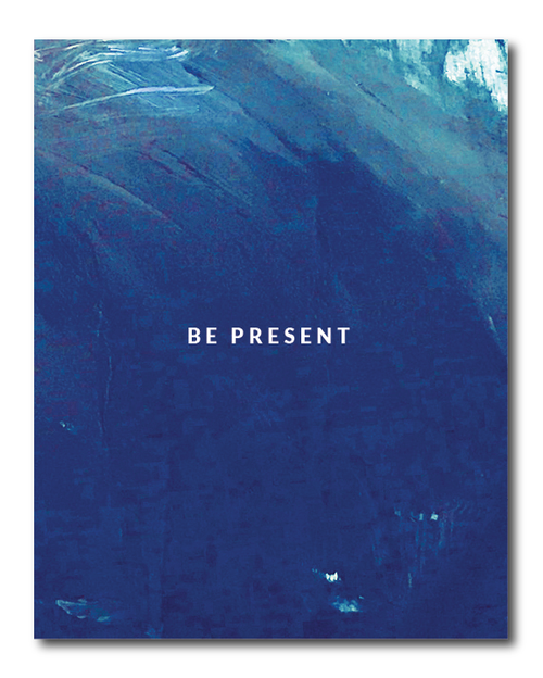 Be Present Digital Download