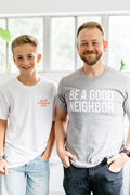 Be A Good Neighbor Tee