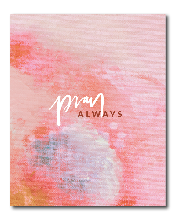 Pray Always Digital Download