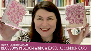 Blossoms in Bloom Window, Easel, Accordion Card Tutorial