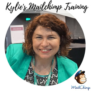 Kylie's Mailchimp Training Course
