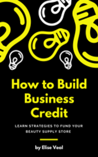 How to Build Business Credit | Elise Beauty Supply