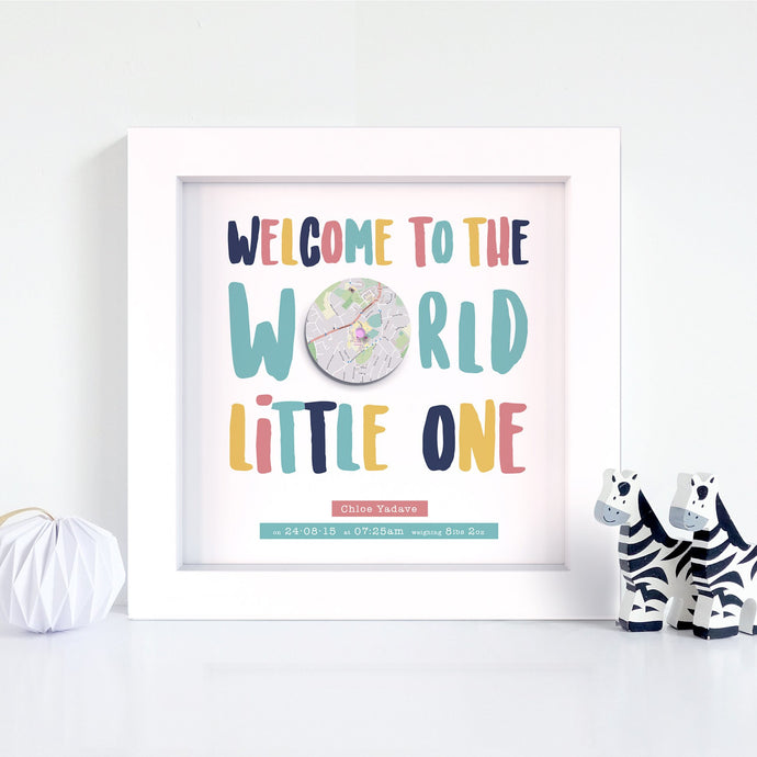 Welcome To The World Little One Map Print