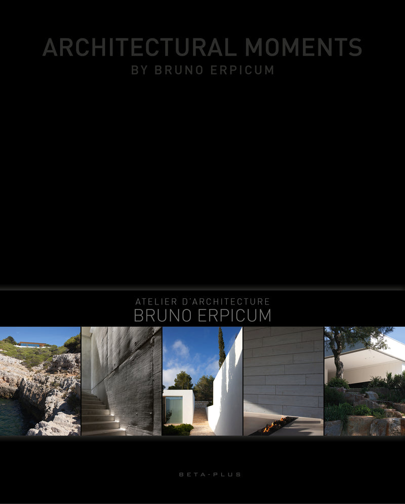 Architectural Moments by Bruno Erpicum - digital book only