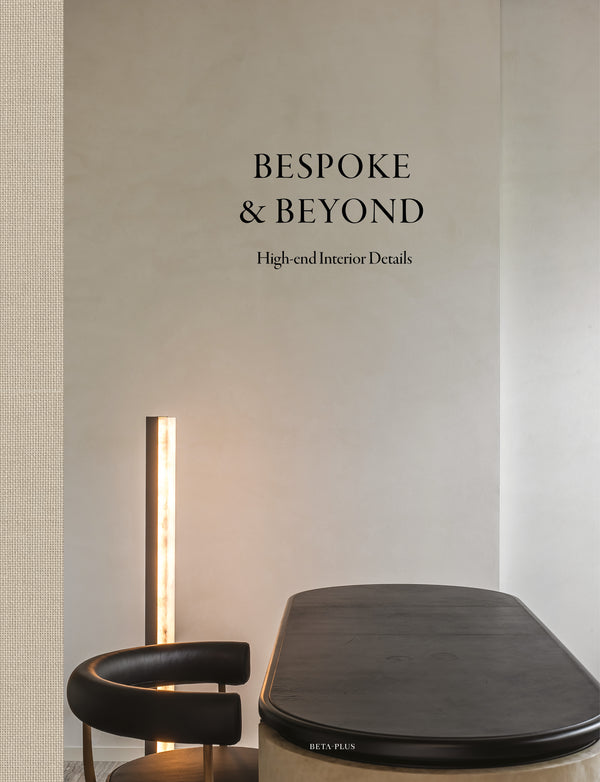 Bespoke & Beyond - High-end Interior Details