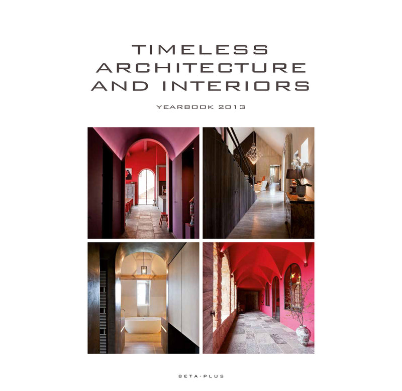 Timeless Architecture & Interiors - Yearbook 2013 (digital book only)