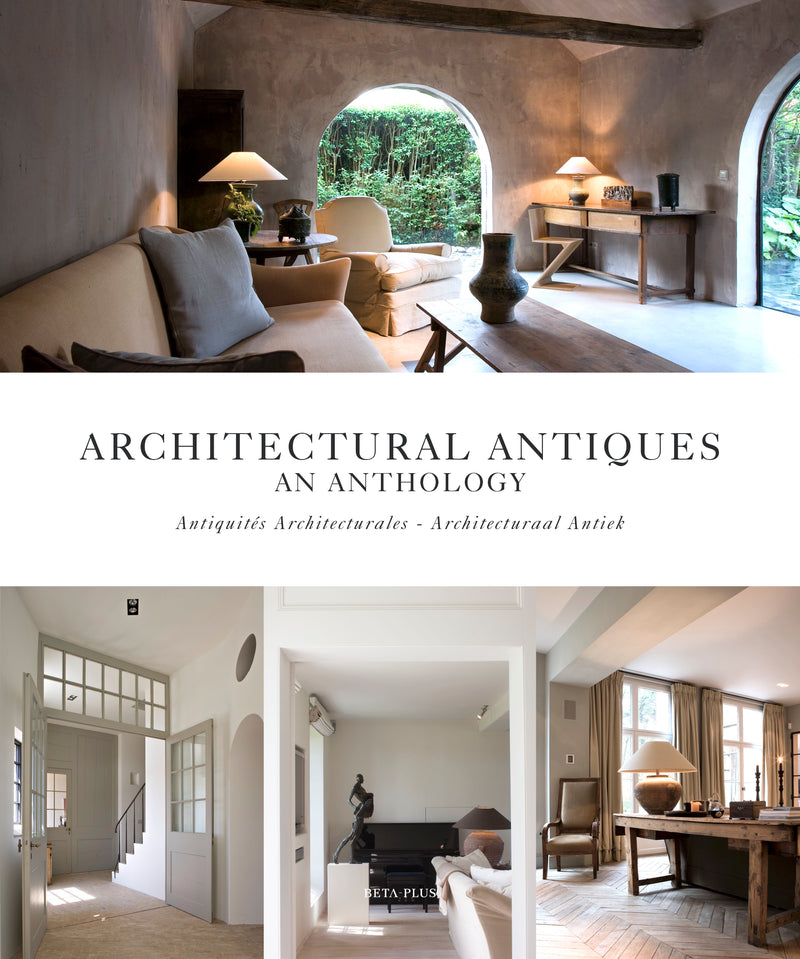 ARCHITECTURAL ANTIQUES - AN ANTHOLOGY (NEW 2019 EDITION - DIGITAL BOOK)