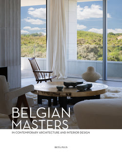 BELGIAN MASTERS IN CONTEMPORARY ARCHITECTURE AND INTERIOR DESIGN (DIGITAL BOOK)