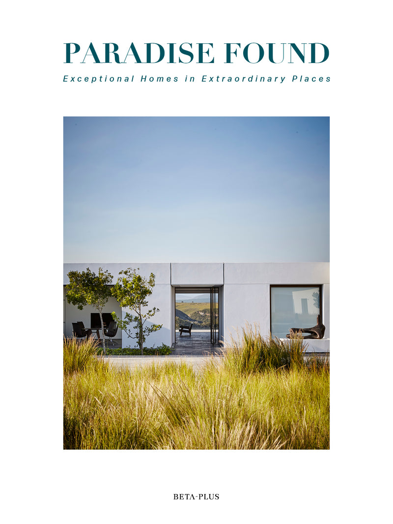 PARADISE FOUND - EXCEPTIONAL HOMES IN EXTRAORDINARY PLACES (DIGITAL BOOK)