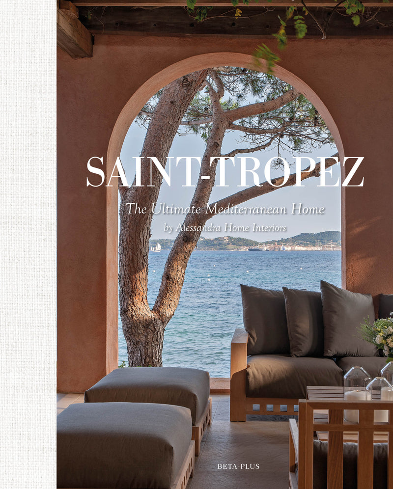 SAINT-TROPEZ - THE ULTIMATE MEDITERRANEAN HOME BY ALESSANDRA HOME INTERIORS (DIGITAL BOOK)
