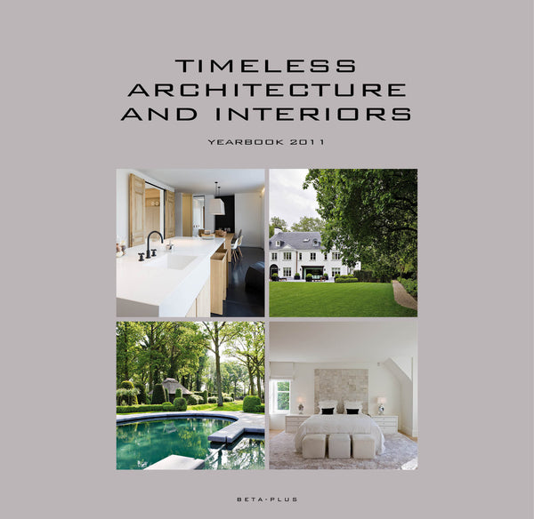Timeless Architecture and Interiors - Yearbook 2011 (digital book only)