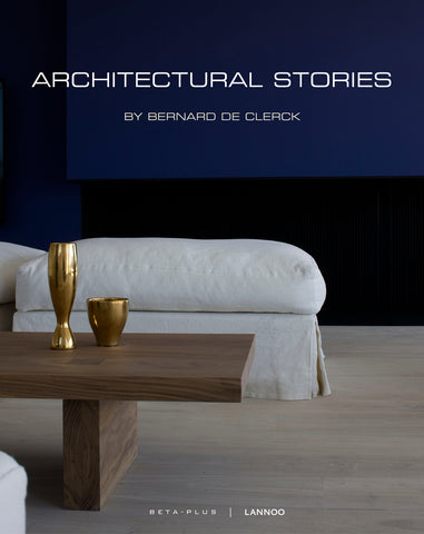 Architectural Stories by Bernard De Clerck - digital book only