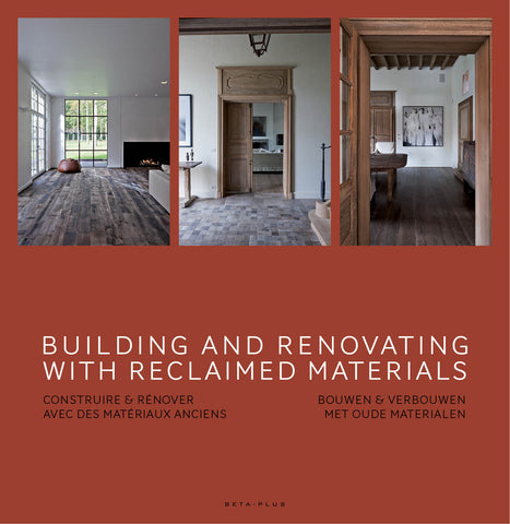 Building and Renovating with Reclaimed Materials - digital book only
