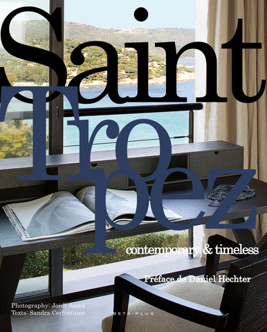 Saint-Tropez, Contemporary & Timeless - digital book only