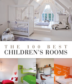 The 100 best Children's Rooms - digital book only