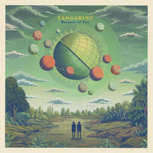 Tangarine | Because Of You | LP+CD