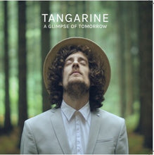 Tangarine | A Glimpse Of Tomorrow | EP