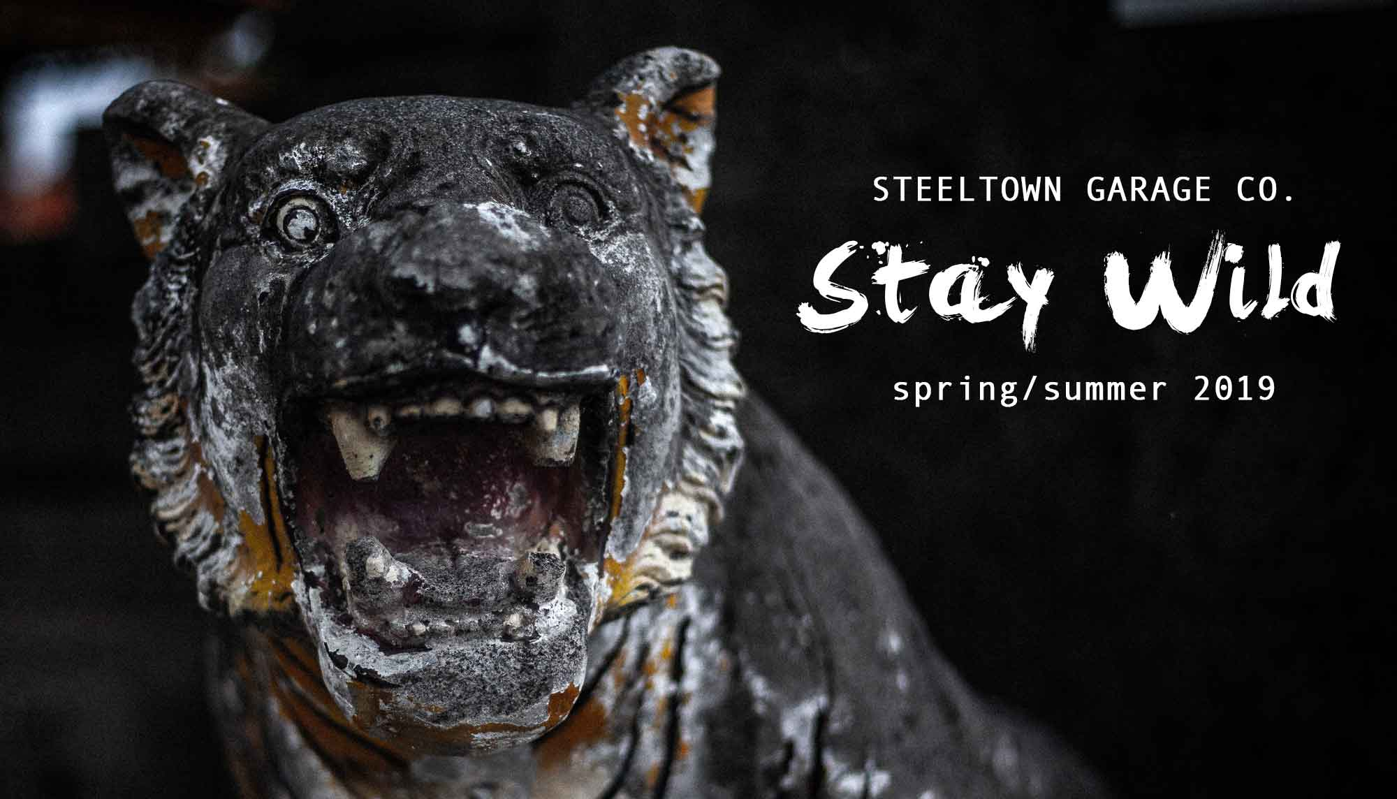 Spring Summer Steeltown Garage Collection Stay Wild Tiger