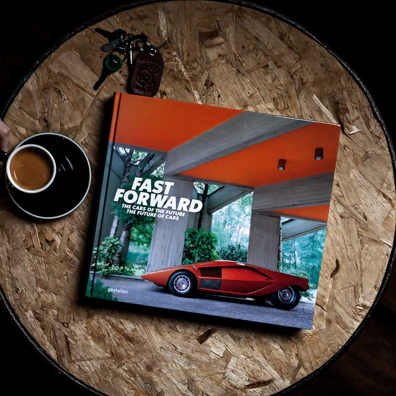 Fast Forward - The Cars of the Future Hardcover