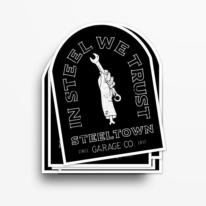 In Steel We Trust Sticker