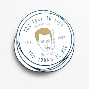 Too Fast To Live Sticker