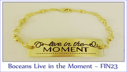 Boceans Live in the Moment Bracelet ~ FIN23 - Boceans of Cape Cod