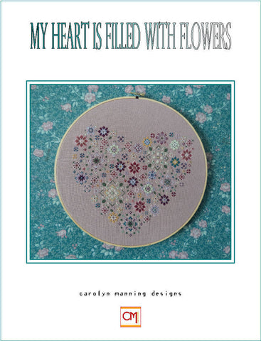 My Heart is Filled with Flowers Carolyn Manning Cross Stitch Chart