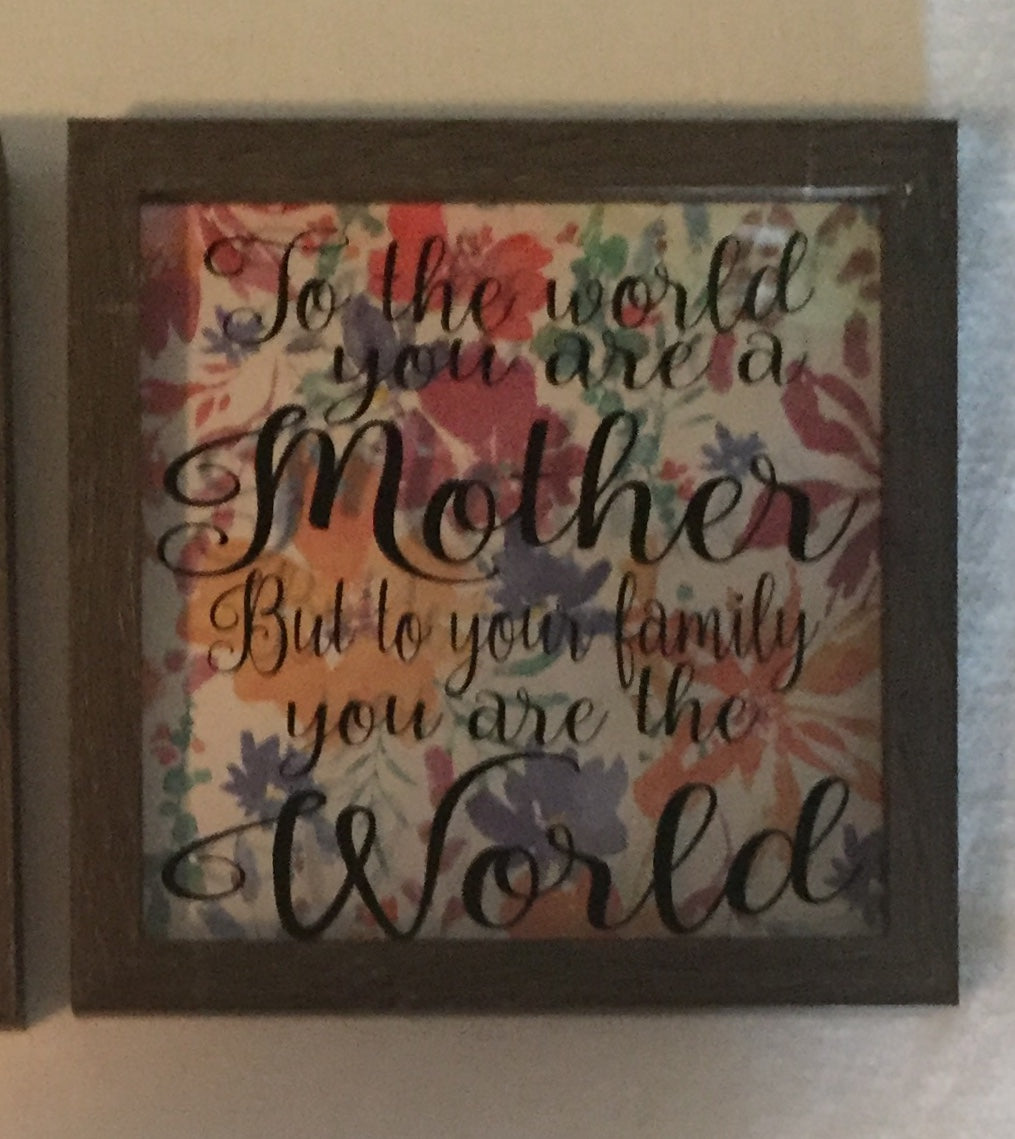 To the World Mother Shadow Box Frame