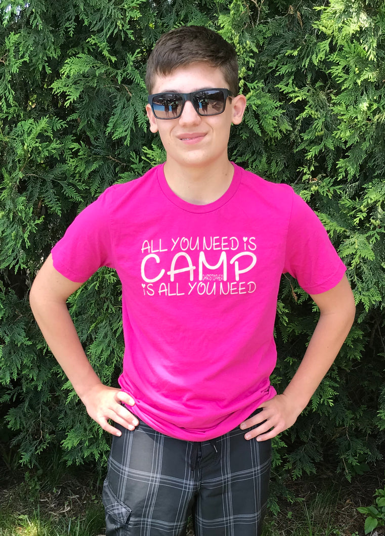 Now only $10! All you Need is Camp T-Shirt
