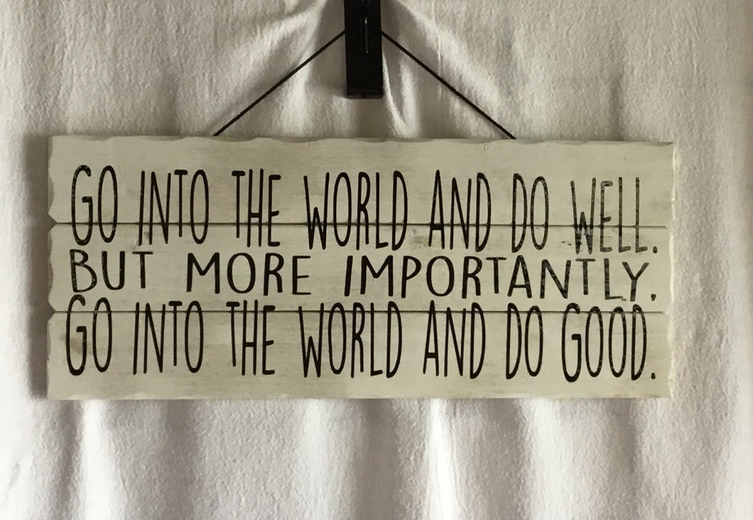 Go Into the World Hanging Wall Sign