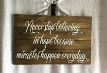 Never Stop Believing Wall Sign