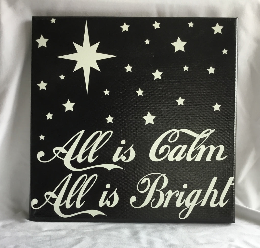 All Is Calm All Is Bright Canvas Sign