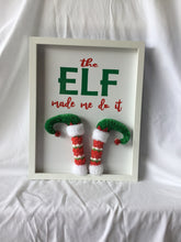 The Elf Made Me Do It!