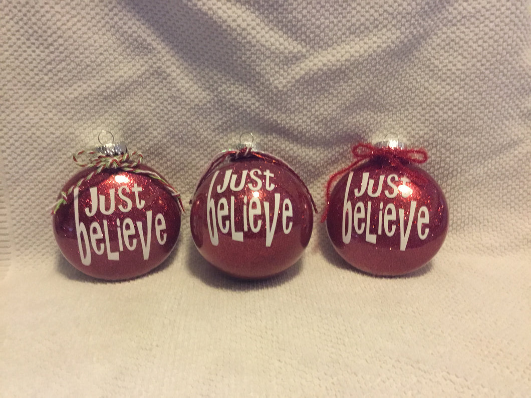 Just Believe Christmas Ornament