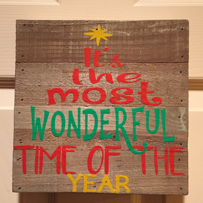 It's the Most Wonderful Time of the Year Wood Plaque