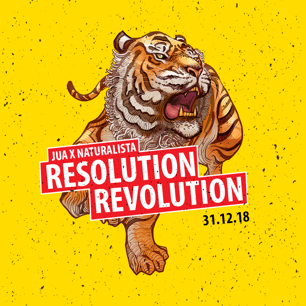 Jua x Naturalista : Resolution Revolution