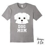 T-Shirt - Dog Mom