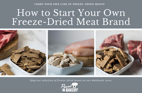 Why Your Pet Brand or Store Should Carry Freeze-Dried Meats