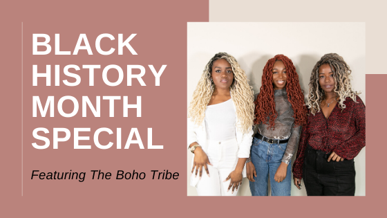 Black History Month With The Boho Tribe!