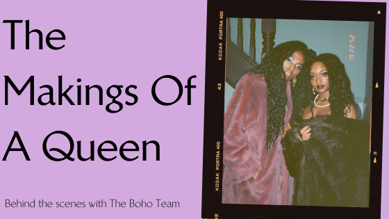 'The Makings Of A Queen'