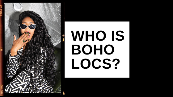 LULU: WHO ARE BOHO LOCS & 2020 PLANS...