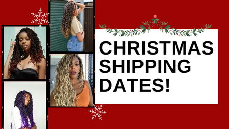 🎄🤶🏾LAST SHIPPING DATES FOR THE HOLIDAYS