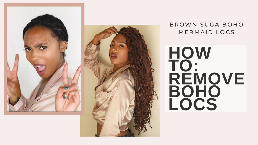 How to remove your Boho Locs! 💁🏾‍♀️