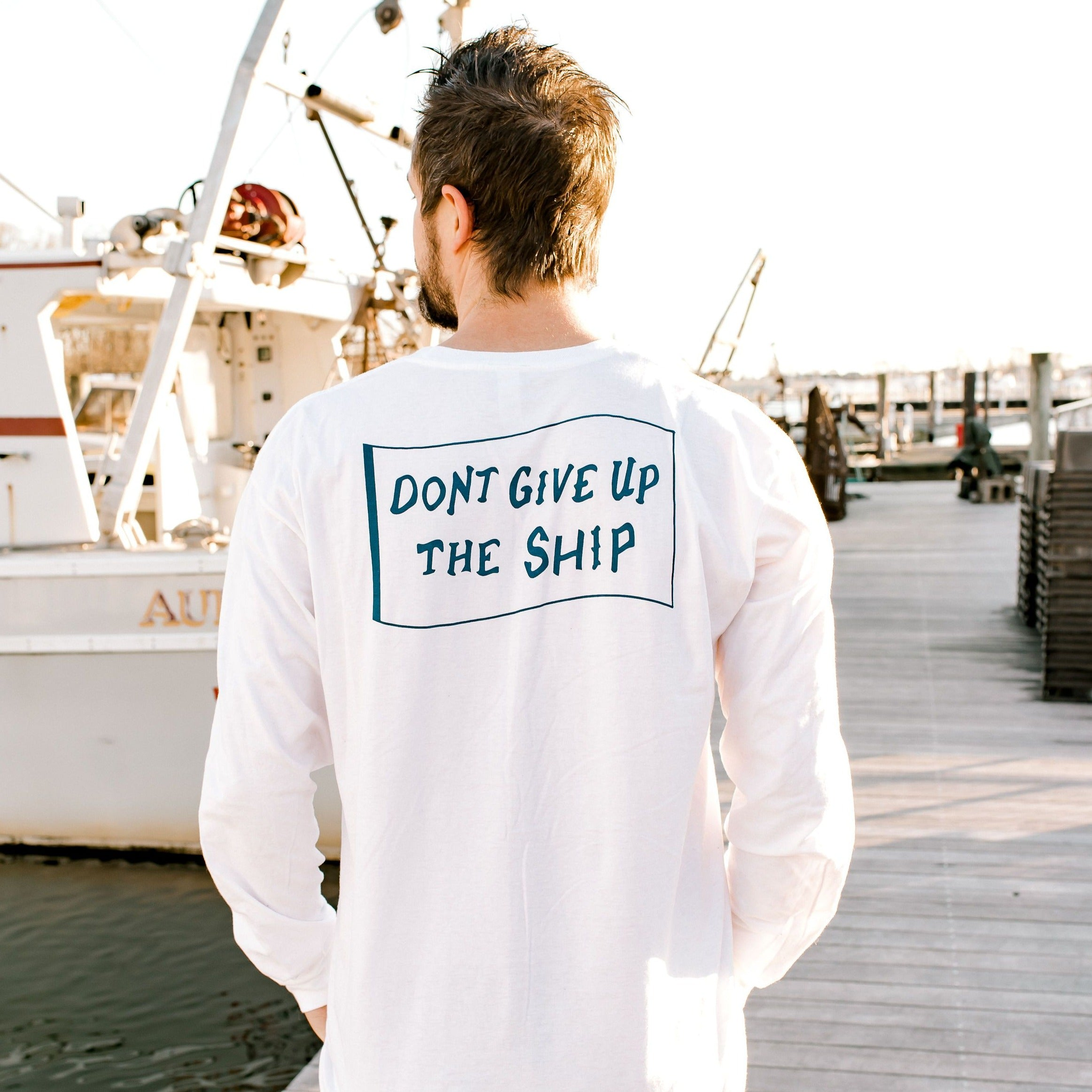 Don't Give up the Ship Longsleeve