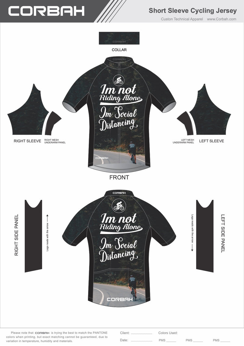 I'm Not Riding Alone, I'm Social Distancing Cycling Jersey